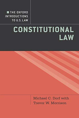 The Oxford Introductions to U.S. Law: Constitutional Law