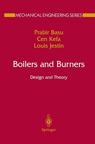Boilers and Burners: Design and Theory (Mechanical Engineering Series)