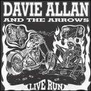 Live Run / Live at Club Westworld by Davie Allan & Arrows