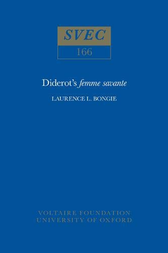 Price comparison product image Diderot's Femme Savante 1977 (Oxford University Studies in the Enlightenment)