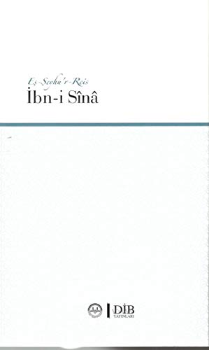 Eş - Şeyhu'r Reis İbn-i Sina (Ciltli)