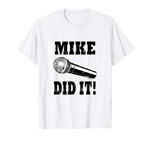 Herren Herren Singer Lautsprecher DJ Mikrofon benannt Mike Anspielungen Shirt