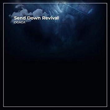 Send Down Revival