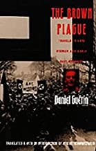 The Brown Plague: Travels in Late Weimar and Early Nazi Germany