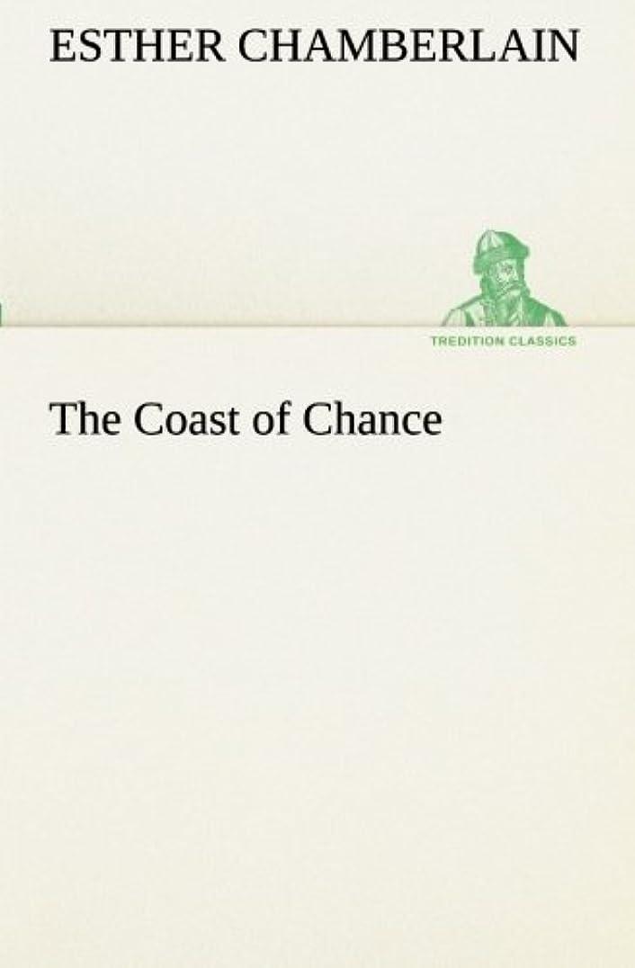 リビングルーム暴露生態学The Coast of Chance (TREDITION CLASSICS)