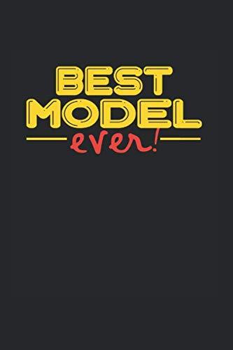 Best ever Model: NOTIZBUCH für Model A5 6x9 120 Seiten DOT GRID! Geschenk für ein Model