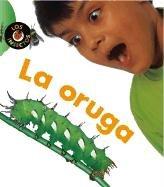 La Oruga / Caterpillar (Insectos) 1403430101 Book Cover