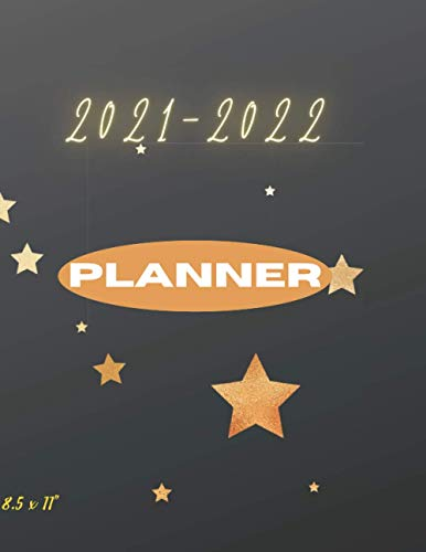 Planner 2021-2022 8.5 x 11': Large Planner 2021-2022 with 2021-2022 Monthly Planner, Calendar Planner, Brithday reminder, Weekly planner. Plan and schedule your next two years