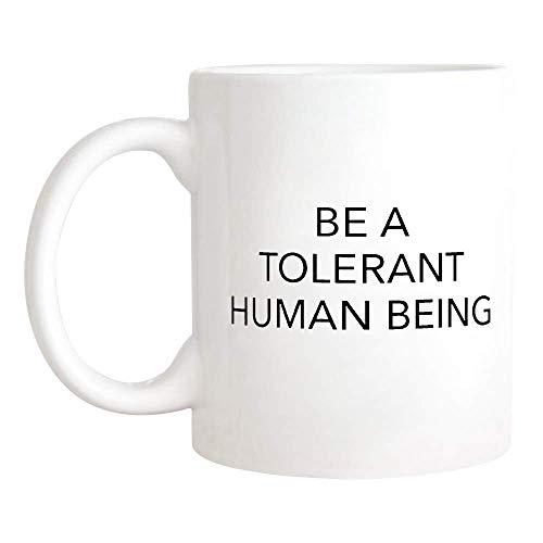N\A Sea una Taza de ser Humano tolerante, Taza de Igualdad de Derechos, Taza de Feminismo, Taza de café de Novedad/Taza