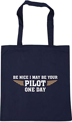 Hippowarehouse Be nice I may be your pilot one day Tote Shopping Gym Beach Bag 42cm x38cm, 10 litres
