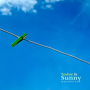Today is sunny