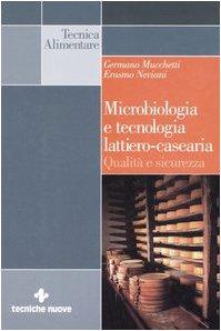 Microbiologia e tecnologia lattiero-casearia. Qualità e sicurezza
