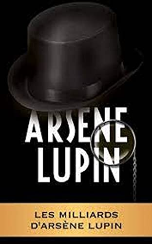 Les Milliards d'Arsène Lupin 23 (French Edition)