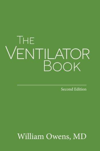 The Ventilator Book: Second Edition
