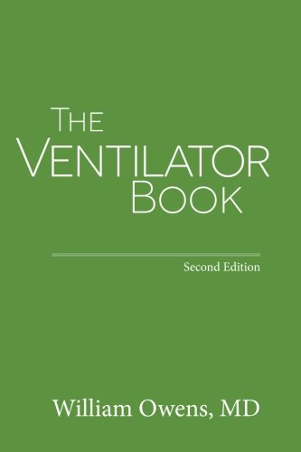 The Ventilator Book: Second Edition