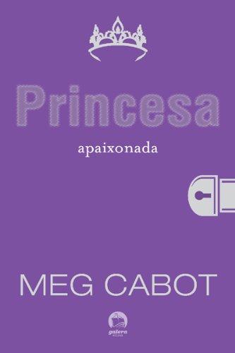 Princesa apaixonada - O diário da princesa - vol. 3
