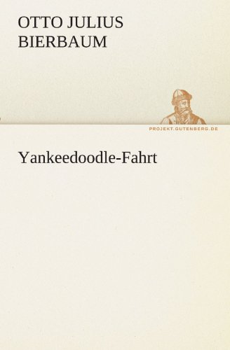 Yankeedoodle-Fahrt (TREDITION CLASSICS)