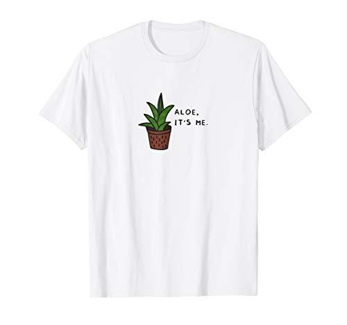 Aloe, ich bin es (Aloe Vera Pflanze) T-Shirt
