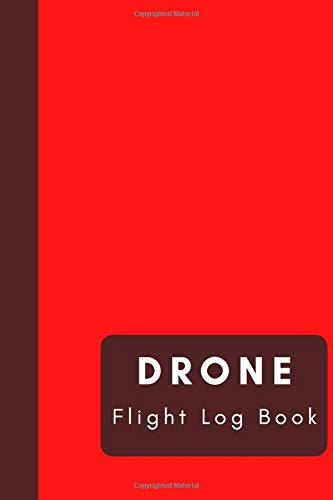 """Drone Flight Log Book: Unmanned Aircraft Systems Operator Log, Flight Time & Flight Map Record, Size 6"""" x 9"""" (15.24 x 22.86 cm), Drone Flight Training Journal"""