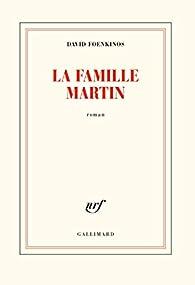 La famille Martin par David Foenkinos