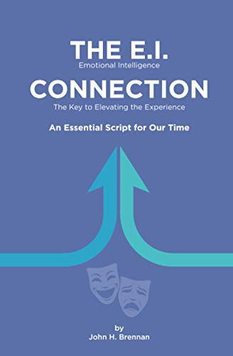 The E.i. Connection: Emotional Intelligence, The Key To Elevating The Experience