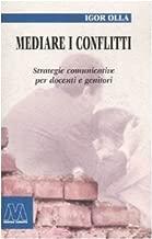 Mediare i conflitti. Strategie comunicative per docenti e genitori