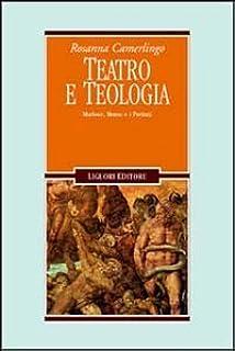 Teatro e teologia. Marlowe, Bruno e i puritani