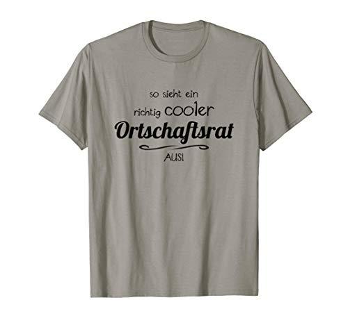 So Sieht Ein Richtig Cooler - Ortschaftsrat - Aus | Lustig T-Shirt