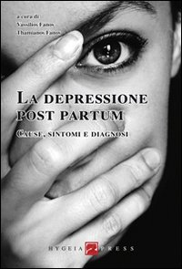 La depressione post partum. Cause, sintomi e diagnosi