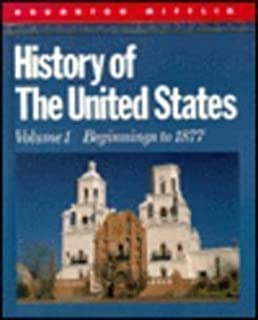 History of the United States, Vol. 1: Beginnings to 1877