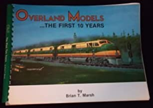 Overland Models...The First 10 Years.