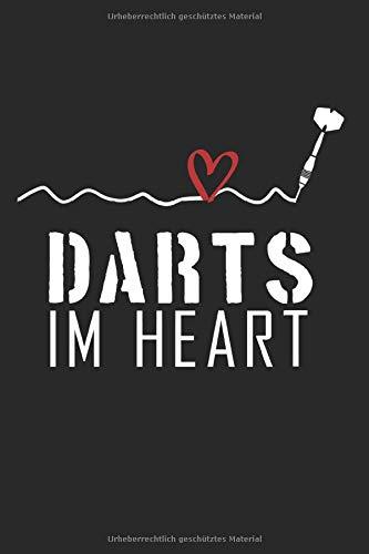 DARTS IM HEART: Notizblock | 120 Seiten Weiss, Liniert | Cover Matt | Maße 15,2 X 22,8 Cm (Bxh)