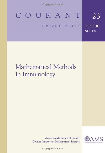 Mathematical Methods in Immunology: 23 (Courant Lecture Notes)