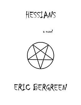 HESSIANS (The Circle City Series Book 2) by [Eric Bergreen, Susan Bergreen]