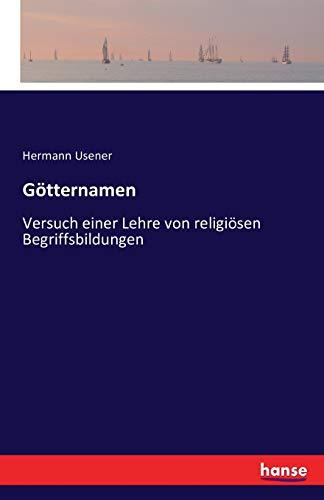 Götternamen: Versuch einer Lehre von religiösen Begriffsbildungen