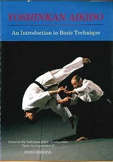 Yoshinkan Aikido : an introduction to basic technique.