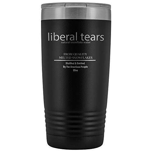 Liberal Tears Mug - Stainless Steel Travel Mug - 20 oz Insulated Tumbler - Conservative Political Gifts - Anti Liberal Merchandise (Black)