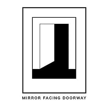 Mirror Facing Doorway