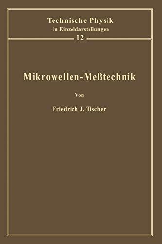 Mikrowellen-Meßtechnik (Technische Physik in Einzeldarstellungen, 12, Band 12)