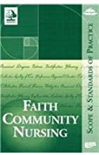 Faith And Community Nursing: Scope And Standards of Practice
