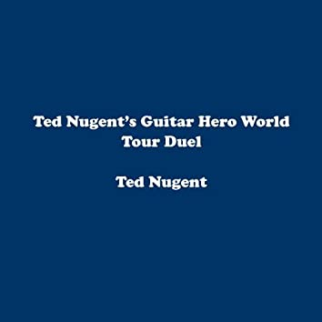 Ted Nugent's Guitar Hero World Tour Duel