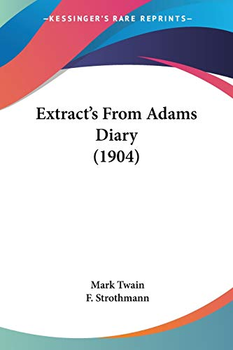 Extract's From Adams Diary