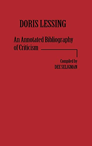 Doris Lessing: An Annotated Bibliography of Criticism