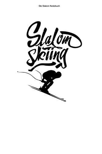 Ski Slalom Notizbuch: 100 Seiten | Kariert | Skirennläufer Torlauf Skifahren Riesenslalom Team Ski Skifahrer Rennläufer Skier Rennen Geschenk Wintersport Skirennen