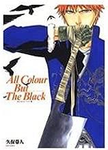 Bleach: All Colour But the Black