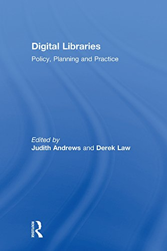 Digital Libraries: Policy, Planning and Practice (English Edition)