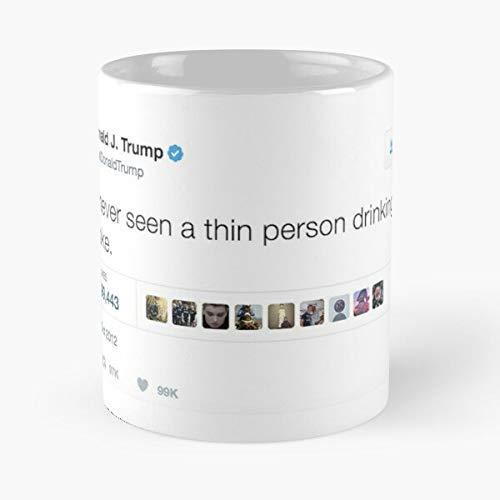 Trump Twitter I Have Never Seen A Thin Person Drinking Diet Coke Pcm Memes Taza clásica de 12 onzas