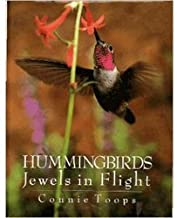 Hummingbirds: Jewels in Flight