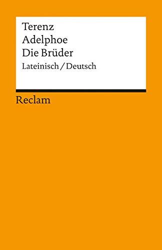 Adelphoe / Die Brüder: Lat. /Dt (Reclams Universal-Bibliothek)