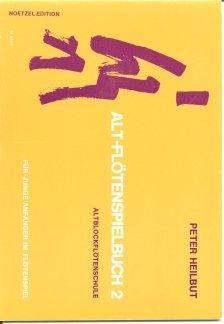ALTFLOETENSPIELBUCH 2 - arrangiert für Altblockflöte [Noten / Sheetmusic] Komponist: HEILBUT PETER